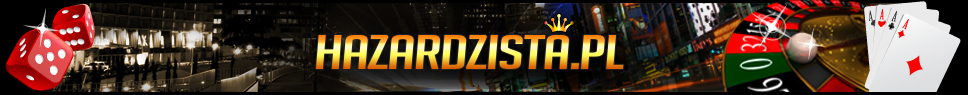 Hazardzista.pl - Kasyno, Poker, Zakłady - Portal dla Graczy